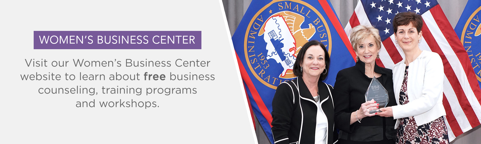 Visit our Women's Business Center (WBC) website to learn about free business counseling, events and more